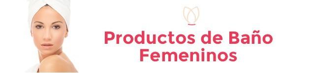 Productos de Baño Femeninos